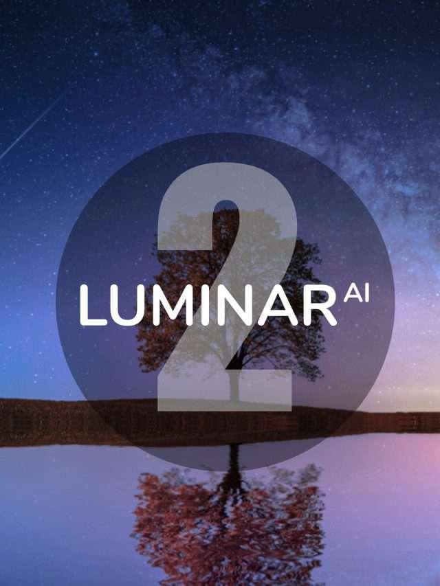 Update 2 Luminar AI