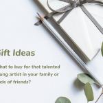 Artist Gift Ideas for Creators